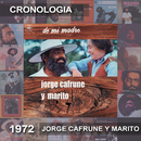 Jorge Cafrune Y Marito Cronología -  De Mi Madre (1972)/Jorge Cafrune Y Marito