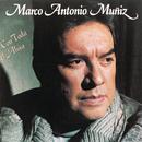 Con Toda el Alma/Marco Antonio Muñiz