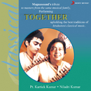 Together/Niladri Kumar & Kartik Kumar