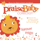Forever Reign/The Praise Baby Collection