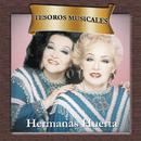 Tesoros Musicales - Hermanas Huerta/Hermanas Huerta
