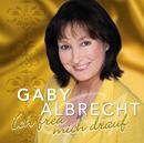 Ich freu mich drauf/Gaby Albrecht
