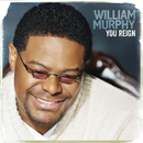 You Reign/William Murphy