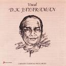 Vocal/D.K. Jayaraman