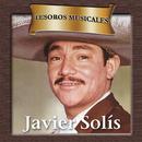 Tesoros Musicales - Javier Solís/Javier Solís