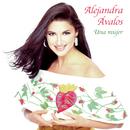 Una Mujer/Alejandra Avalos