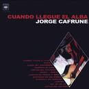 Jorge Cafrune Cronología -  Cuando Llegue el Alba (1964)/Jorge Cafrune