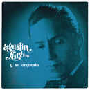 Agustín Lara y su Orquesta/Agustín Lara