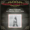 Ritmos Tropicales Con Chapuseaux, Damirón y Sylvia/Chapuseaux-Damiron y Silvia De Grasse
