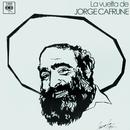 Jorge Cafrune Cronología -  La Vuelta de Jorge Cafrune (1974)/Jorge Cafrune