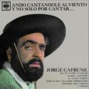 Jorge Cafrune Cronología -  Ando Cantandole al Viento y No Solo por Cantar ... (1965)/Jorge Cafrune