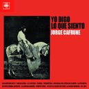 Jorge Cafrune Cronología -  Yo Digo Lo Que Siento (1966)/Jorge Cafrune