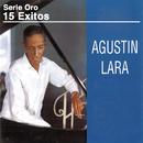 Serie Oro 15 Éxitos/Agustín Lara