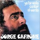 Jorge Cafrune Cronología -  Yo He Visto Cantar al Viento (1968)/Jorge Cafrune