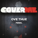 Cover Me - Pøbel/Ove Thue