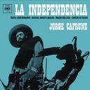 Jorge Cafrune Cronología -  La Independencia (1966)/Jorge Cafrune