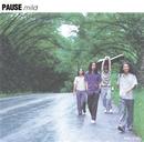 Mild/Pause