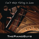 Can't Help Falling in Love/The Piano Guys