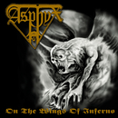 On the Wings of Inferno/Asphyx