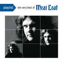 Playlist: The Very Best Of Meat Loaf/Meat Loaf