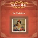 La Violetera/Celeste Grijo