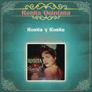 Rosita y Rosita/Rosita Quintana