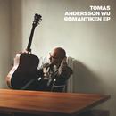 Romantiken EP/Tomas Andersson Wij