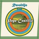 Revoltijo Con Pepe Castillo/Pepe Castillo