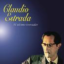 El Último Trovador/Claudio Estrada