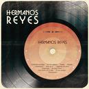 Hermanos Reyes/Los Hermanos Reyes