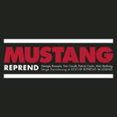 Mustang Reprend/Mustang