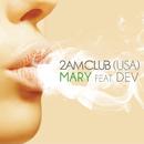 Mary feat.Dev/2AM Club