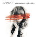 Seuraavaan elämään/Jannika B
