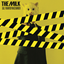 (All I Wanted Was) Danger/The Milk