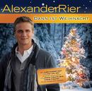 Dann ist Weihnacht/Alexander Rier