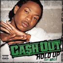 Hold Up feat.Wale/Ca$h Out