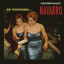 Un Telegrama/Hermanas Navarro