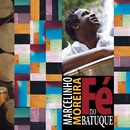 Fé no Batuque/Marcelinho Moreira