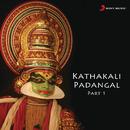 Kathakali Padangal, Pt. 1/Kalamandalam Girish & Athipatta Ravi