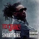 Smart Girl (Explicit) feat.B.o.B,Stuey Rock/Tex James