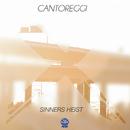 Sinners Heist/Cantoreggi