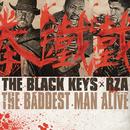 The Baddest Man Alive/The Black Keys