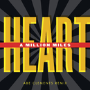 A Million Miles Remixes/Heart