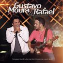 Gustavo Moura & Rafael ao vivo em Goiânia/Gustavo Moura & Rafael