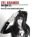 Madness/Ivi Adamou