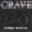 Extremely Rotten (Live)/Grave