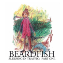 Sleeping In Traffic: Pt. 1/Beardfish