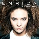 I Found You/Enrica