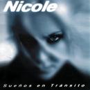 Sueños En Transito/Nicole