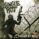 Fueled By Hate/Jungle Rot
